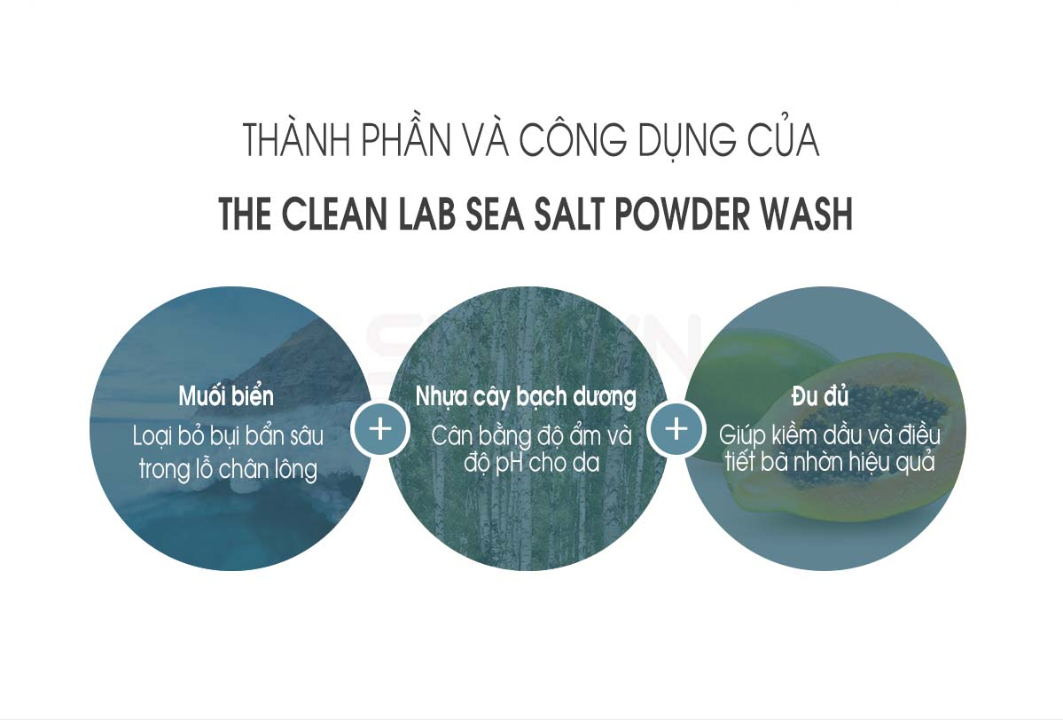 Bột rửa mặt The Clean Lab Sea Salt Power Wash là sản phẩm độc đáo của thương hiệu Dewytree. Có khả năng làm sạch, tẩy tế bào chết, loại bỏ bụi bẩn, bã nhờn và mỹ phẩm tồn đọng trên da. Giúp bề mặt da thông thoáng, tăng sức đề kháng. Đồng thời, hỗ trợ làm sáng và đều màu da.